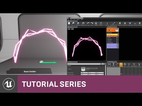 Intro to Cascade: Creating a Beam Emitter | 07 | v4.2 Tutorial Series | Unreal Engine