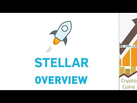Overview: Stellar Lumens (XLM) the Future of the Banking. Should you invest?