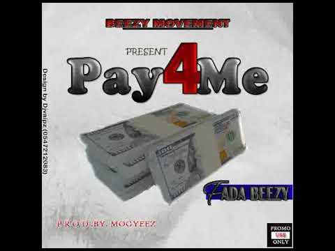 Fada beezy_pay 4 me..(prod.by.mogyeez)