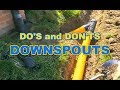 The dos and donts of downspouts