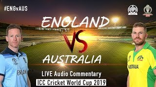 England vs Australia #ENGvAUS - LIVE Audio Commentary - AIR - ICC Cricket World Cup 2019