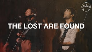 The Lost Are Found - Hillsong Worship