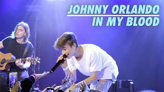 JOHNNY ORLANDO - IN MY BLOOD || LIVE IN TORONTO