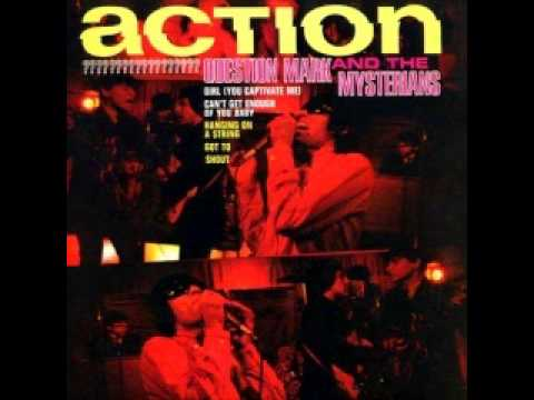 Question Mark And The Mysterians Hangin On a String Action