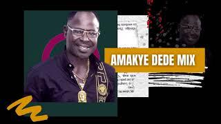 AMAKYE DEDE MUSIC MIX| BEST OF AMAKYE DEDE| ADADAMU MIX AMAKYE DEDE |DJ LATET