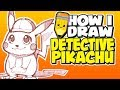 How I Draw | Detective Pikachu | Live Action Pokémon Movie