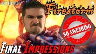 Battlefield V Firestorm Angry Impressions! [RE-UPLOAD NO SWEARING]