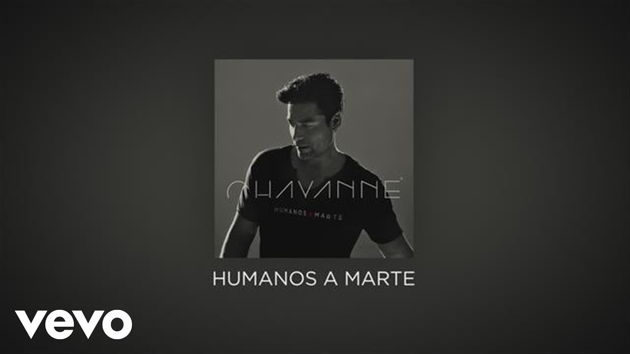 Chayanne Humanos A Marte Official Lyric Video Youtube