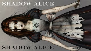 SPOILER WARNING: Alice: Asylum and Shadow Alice