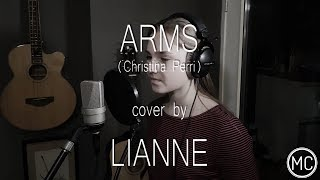ARMS (Christina Perri) cover by LIANNE