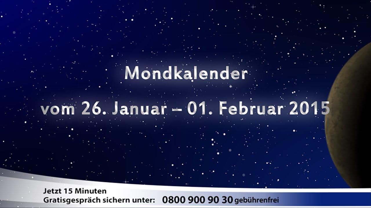 mondkalender vom 26 januar bis 01 februar 2015 astrotv youtube