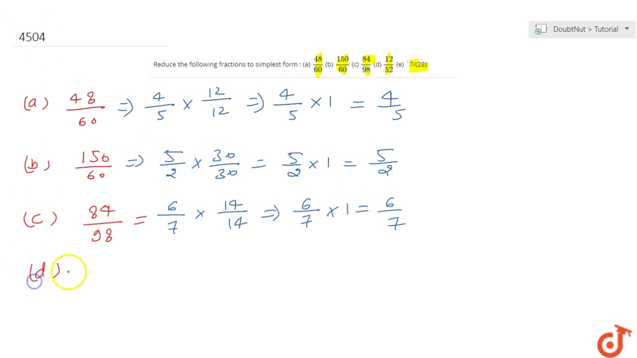 Reduce the following fractions to simplest form : (a) `(11)/(11)` (b)  `(11)/(11)` (c) `(11)/(11...