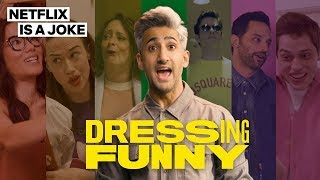 Dressing-Funny-with-Tan-France-Trailer-Netflix-is-a-Joke