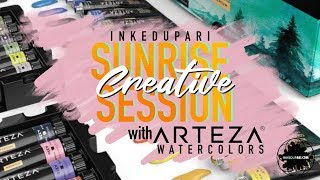 Sunrise Creative Session w/ Arteza Watercolors