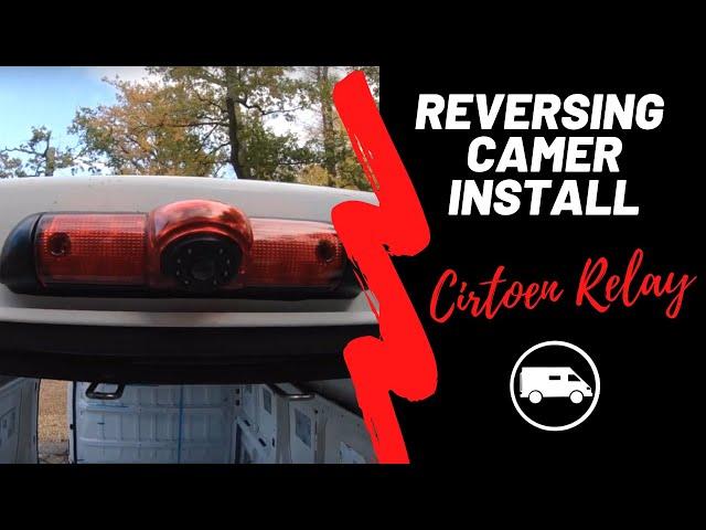 REVERSING CAMERA install/ Citroen Relay L3H3/ Episode 11