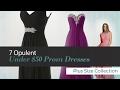 7 Opulent Under $50 Prom Dresses Plus Size Collection