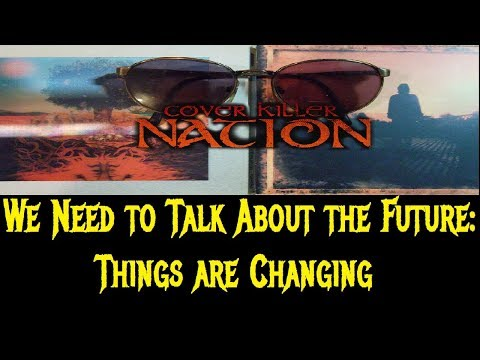 We Need to Talk About the Future: Things are Changing