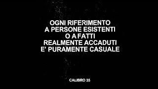 Calibro 35 - Ogni Riferimento a Persone Esistenti o a Fatti Realmente Accaduti è Puramente Casuale