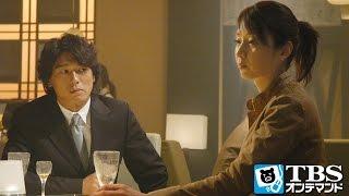 恭介(高橋克典)は、章子(稲森いずみ)のことが本当は好きなのかもしれない...
