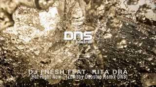 DJ Fresh feat. Rita Ora - ' Hot Right Now ' (Zomboy Dubstep Remix DNS) [HD]