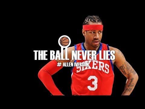 THE BALL NEVER LIES #12 - ALLEN IVERSON