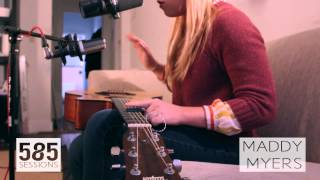 The 585 Sessions: Maddy Myers- Safe From Harm