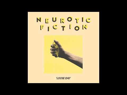 Neurotic Fiction  - Loose End Mp3