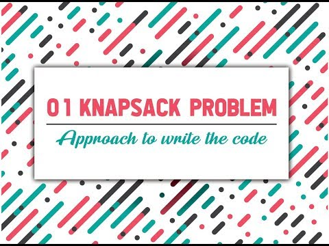 Knapsack Problem - Approach To Write The Code (Dynamic Programming) | GeeksforGeeks