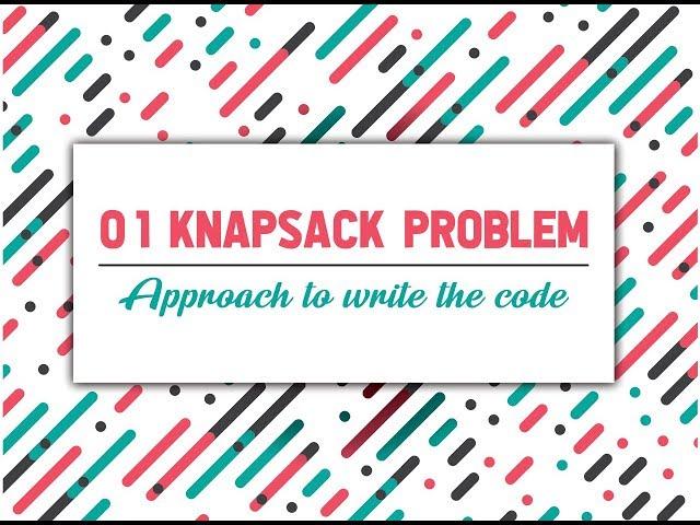 0-1 Knapsack Problem   DP-10 - GeeksforGeeks