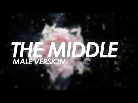 Zedd, Maren Morris, Grey - The Middle [MALE VERSION]