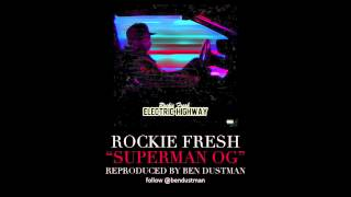 Rockie Fresh - Superman OG (Instrumental)