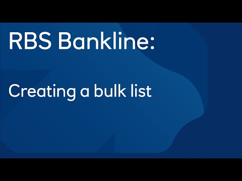 Creating a bulk list: Royal Bank of Scotland Bankline