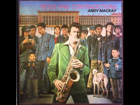 """Andy Mackay -- Trumpets On The Mountains Off To Work """"Unreal City"""""""