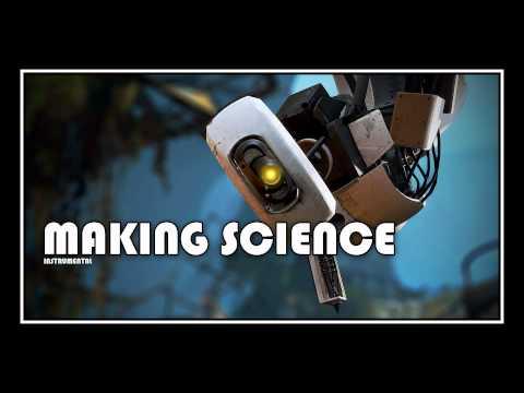 [♪] Portal 2 - Making Science | [instrumental]