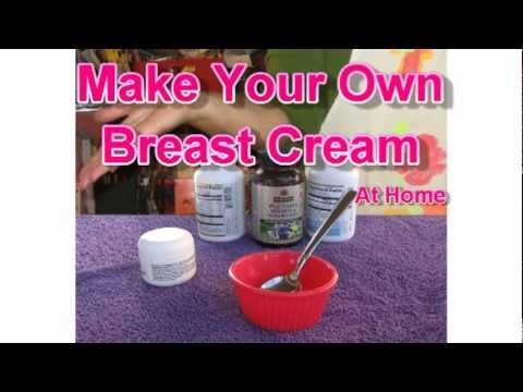 How to get Bigger Breast Naturally Fast at Home - Make Your Own Breast Cream