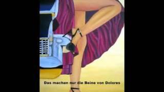 Das machen nur die Beine von Dolores