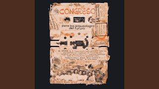 Para los Arqueologos del Futuro