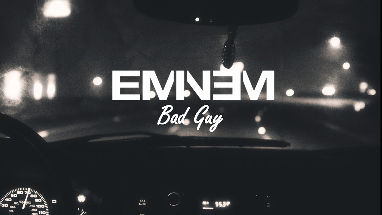 Bad Guy Set It Off Chords Eminem Bad Guy On Screen Lyrics Hd Mmlp2 Youtube