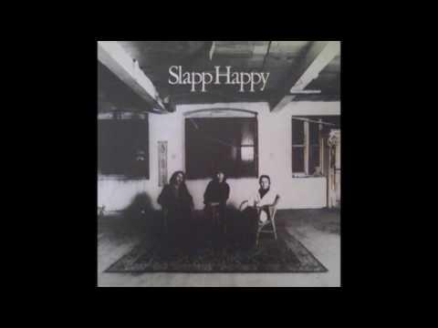 Slapp Happy – Slapp Happy [Casablanca Moon] (1974)