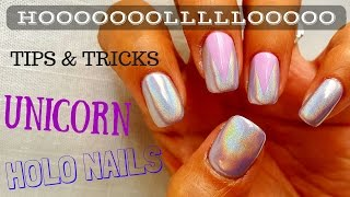 Holographic Holo Unicorn Pigment  Nails - Tips and Tricks - Nail Art -Tutorial