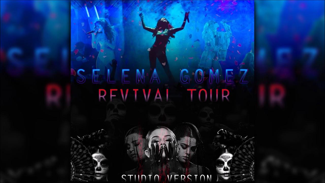 Selena Gomez - Revival Remix Outro (Revival Tour - Studio Version)
