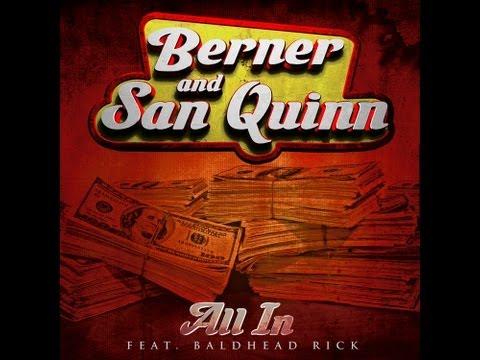"""Berner & San Quinn feat. Baldhead Rick """"All In"""" OFFICIAL VIDEO"""