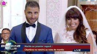 Mariés au premier regard :  Charlène va vendre sa robe de mariée