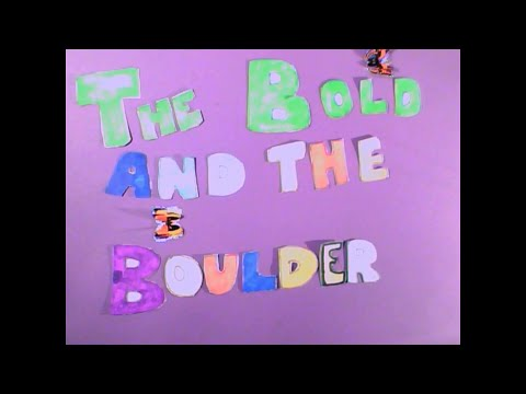 Creative Opportunities - The Bold and the Boulder