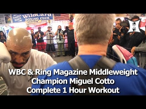WBC & Ring Magazine Champ Miguel Cotto Works Out Before Fighting Canelo Alvarez: Uncut + HD