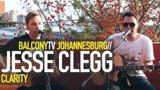 JESSE CLEGG - CLARITY (BalconyTV)