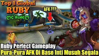 Awesome Skill | Pura-Pura AFK Di Base Inti Musuh Segala!!! - Top 1 Global Ruby ღ¢