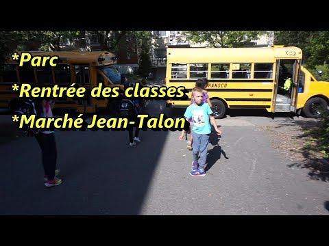 VLOG - Blabla au parc - Rentrée des classes - Marché Jean-Talon - 27 et 28 août 2017