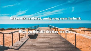 Martin Garrix ft. Bonn - High On Life /Magyar/