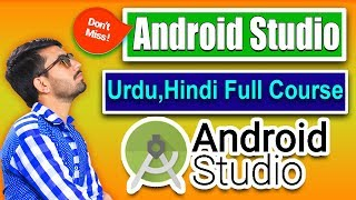 Android Studio Apps Development in Urdu/Hindi | Full Course